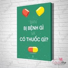 Tranh treo tường bạn bị bệnh gì và có thuốc gì ?